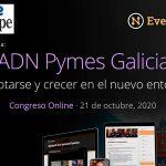 Chega a Galicia  Adn pemes, o primeiro congreso  online para impulsar ás pemes galegas